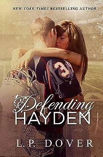 Defending Hayden: A Second Chances Novel (Second Chances Series Book 7)
