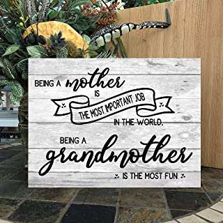 JokeKKK000 Being a Mother is The Most Important Job Wood Sign Grandmother Most Fun Sign Mothers Day Birthday Gift Grandmother Gift Wood Sign