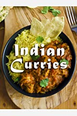 Indian Curries: A Curry Cookbook Containing the Top 50 Most Delicious Indian Curry Recipes (Recipe Top 50's 91) Kindle Edition