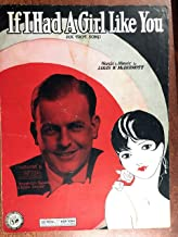 IF I HAD A GIRL LIKE YOU (1930 SHEET MUSIC Louis W McDermott) excellent condition featured by Chester Gaylord