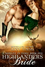 Highlander's Bride: Time Travel Romance, Scottish Historical Fantasy (Moment in Time Book 1)