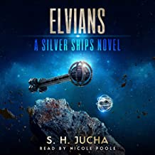 Elvians: The Silver Ships, Book 18