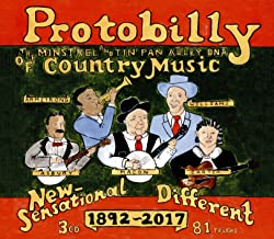 Protobilly - The Minstrel & Tin Pan Alley DNA Of Country Music (3CD)