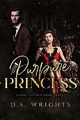 Purpure Princess: A Dark Vampire Romance (Blood Empires Book 3) Kindle Edition