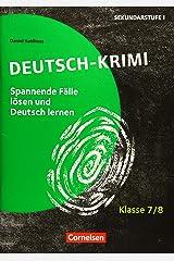 Lernkrimis für die SEK I - Deutsch - Klasse 7/8: Deutsch-Krimi - Spannende Fälle lösen und dabei lernen - Kopiervorlagen Broschüre