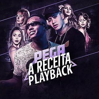 Pega a Receita - Playback - MC Dede e Kevinho