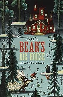 Little Bear's Big House: (Little Bear Books for Children, Kids Adventure Books, Picture Books on the Sea)