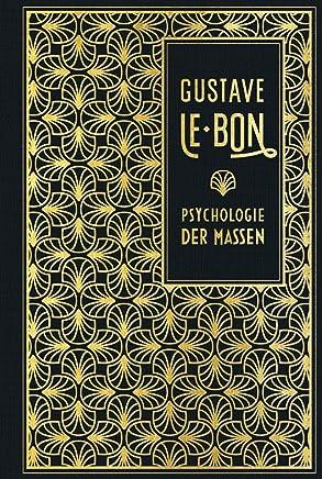 Psychologie der assen Leinen it GoldprägungGustave Le Bon