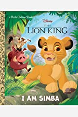 I Am Simba (Disney The Lion King) (Little Golden Book) Hardcover
