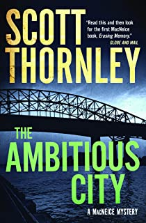 The Ambitious City: A MacNeice Mystery (The MacNeice Mysteries (2))