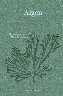 Algen: Ein Portrait Naturkunden