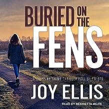 Buried on the Fens: DI Nikki Galena Series, Book 7
