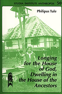 Longing for the House of God, Dwelling In the House of the Ancestors