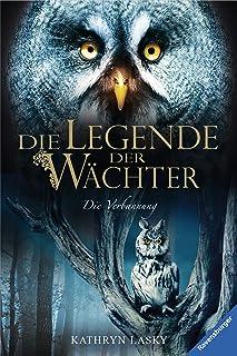 Die Legende der Wächter 14: Die Verbannung (German Edition)