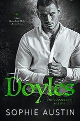 The Doyles Complete Series: A Dark Boston Irish Mafia Romance Kindle Edition