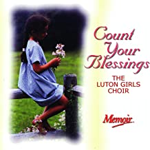 Best luton girls choir count your blessings Reviews