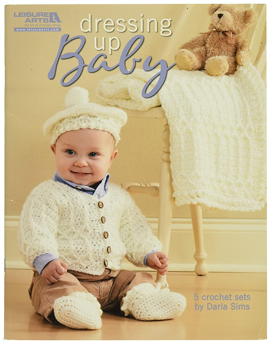 LEISURE ARTS Dressing Up Baby 5 Sets to Crochet Book