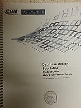 CIW Database Design Specialist Student Guide Web Development Series (Official CIW Curriculum)