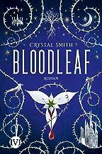 Bloodleaf (Bloodleaf 1): Roman (German Edition)
