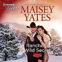 Rancher's Wild Secret: A Good Girl Meets Bad Boy Western Romance