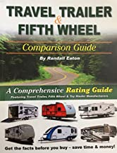By Randall Eaton - Travel Trailer & Fifth Wheel Comparison Guide (10th Edition) (1905-07-22) [Paperback]