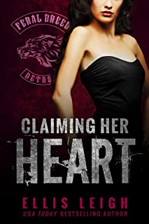 Claiming Her Heart: A Feral Breed Novel
