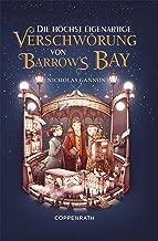 Die höchst eigenartige Verschwörung von Barrow's Bay (German Edition)