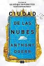 Ciudad de las nubes / Cloud Cuckoo Land (Spanish Edition)