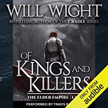 Of Kings and Killers: The Elder Empire: Sea, Book 3