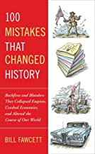 mistakes that changed history