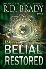 The Belial Restored (The Belial Rebirth Book 3) Kindle Edition