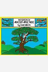 The Seasons of Arnold's Apple Tree Kindle Edition