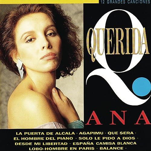 Querida Ana de Ana Belén en Amazon Music - Amazon.es