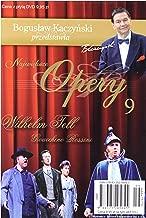 BogusĹ aw KaczyĹ ski Przedstawia: Opery 09: Wilhelm Tell [DVD] (No English version)