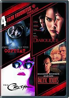 4 Film Favorites: Thrillers (Copycat, The Crush, Diabolique, Pacific Heights)