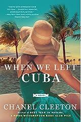 When We Left Cuba Kindle Edition