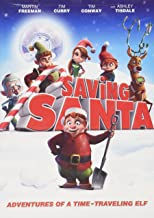 Saving Santa : Adventures of a Time-Traveling Elf