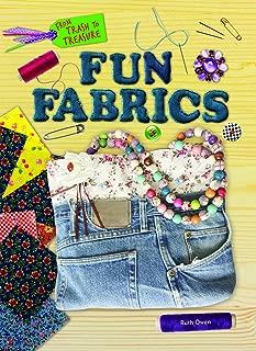 Fun Fabrics (From Trash to Treasure)