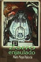El zorro enjaulado. Novela (Spanish Edition)
