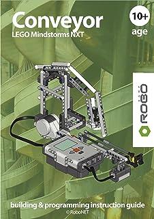 Conveyor LEGO NXT (LEGO NXT building & programming instruction guide Book 3) (English Edition)