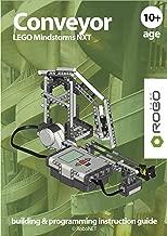 Conveyor LEGO NXT (LEGO NXT building & programming instruction guide Book 3)