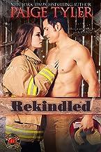 Rekindled (Dallas Fire & Rescue Book 1)