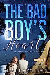 The Bad Boy's Heart (The Bad Boy's Girl Series Book 2) (English Edition) Versión Kindle