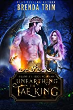 Unearthing the Fae King: Bramble's Edge Academy Year 1 (English Edition)