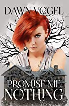 Promise Me Nothing
