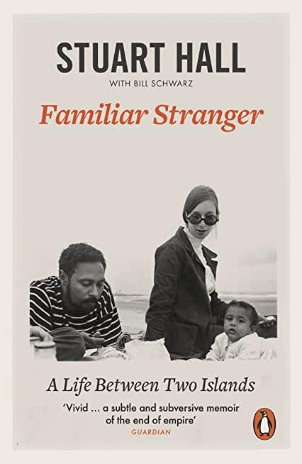 Familiar Stranger: A Life between Two Islands (English Edition)