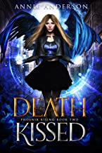 Death Kissed (Phoenix Rising Book 2)