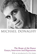 The Shape of the Dance: Essays, Interviews and Digressions