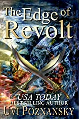 The Edge of Revolt (The David Chronicles Book 3) Kindle Edition