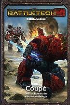 BattleTech Legenden 7: Warrior 3 - Coupé (German Edition)